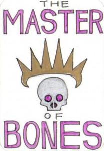 The Master of Bones
