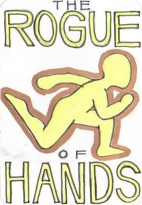 The Rogue of Hands