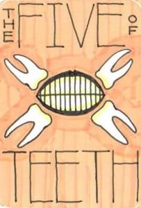 The Five of Teeth