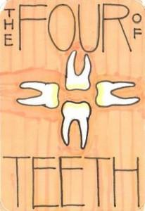 The Four of Teeth