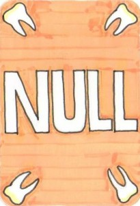 The Null of Teeth