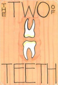 The Two of Teeth
